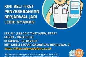 Tiket online penyeberangan merak bakauheni - ketapang gilimanuk @